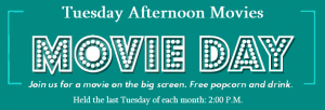 Tuesday afternoon movies